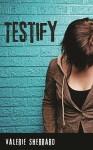 Sherrar_Testify and Goobie_Born Ugly1 (TESTIFY by Valerie Sherrard BORN UGLY by Beth Goobie)