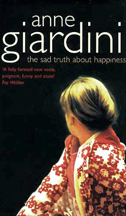 Anne Giardini_The Sad Truth About Happiness