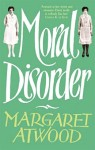 Atwood_Moral Disorder (MORAL DISORDER by Margaret Atwood)