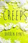 Creeps Darren Hynes (CREEPS by Darren Hynes)