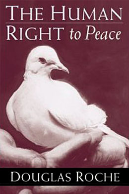 Douglas Roche_The Human Right to Peace