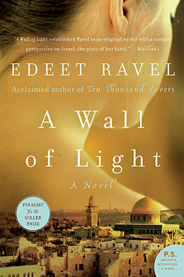 Edeet Ravel_A Wall of Light