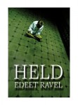 Edeet Ravel_Held (HELD by Edeet Ravel)
