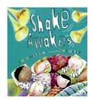 Heidbreder_Shake Awakes (SHAKE AWAKES by Robert Heidbreder; Marc Mongeau, illus.)
