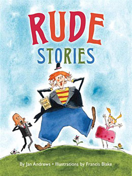 Jan Andrews_Rude Stories