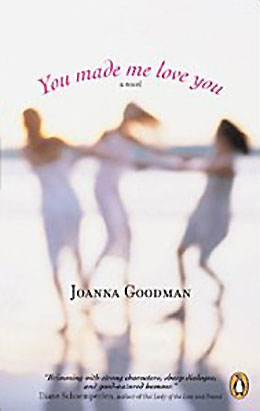 Joanna Goodman_You Made Me Love You