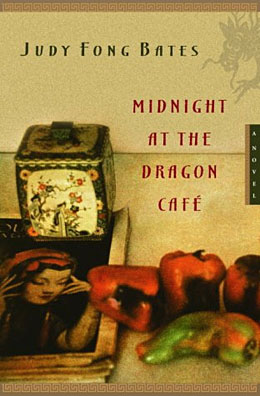 Judy Fong Bates_Midnight at the Dragon Café