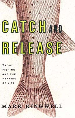 Kingwell_Catch and Release