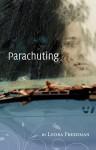 Leora Freedman_Parachuting (PARACHUTING by Leora Freedman)