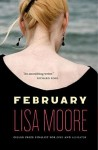 Lisa Moore_February (FEBRUARY by Lisa Moore)