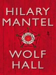 Mantel_Wolf Hall_EDReview (WOLF HALL by Hilary Mantel)