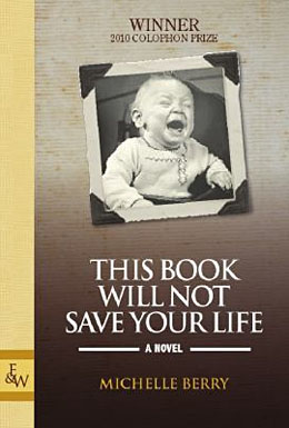 Michelle Berry_This Book Will Not Save Your Life