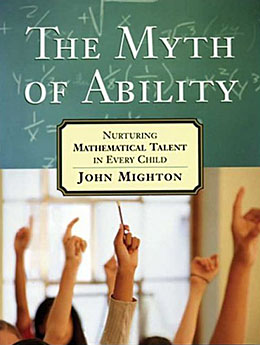 Mighton_The Myth of Ability