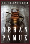 Silent House (THE SILENT HOUSE by Orhan Pamuk)