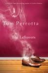 Perrotta_The Leftovers_EDReview (THE LEFTOVERS by Tom Perrotta)