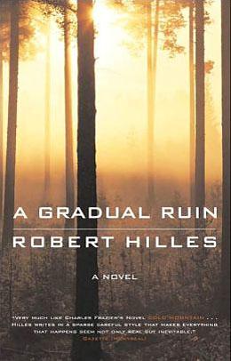 Robert Hilles_A Gradual Ruin
