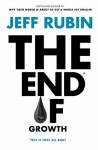 Rubin_The End of Growth (THE END OF GROWTH by Jeff Rubin)