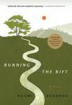 Running the Rift (RUNNING THE RIFT by Naomi Benaron)