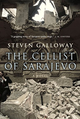 Steven Galloway_The Cellist of Sarajevo