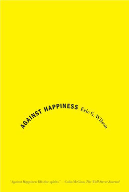 Wilson_Against Happiness