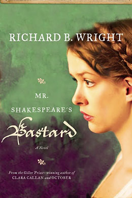 Wright_Mr Shakespeare's Bastard