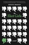 Bridge ELLIOT GIRLS (THE ELIOT GIRLS by Krista Bridge)