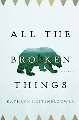 All the Broken Things KUITENBROUWER