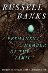 Permanent Member of the Family BANKS (A PERMANENT MEMBER OF THE FAMILY by Russell Banks)