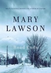 Road Ends LAWSON (ROAD ENDS by Mary Lawson)