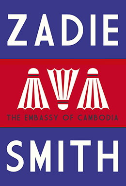 THE EMBASSY OF CAMBODIA - Zadie Smith