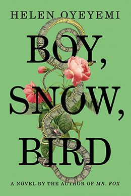BOY SNOW BIRD Helen Oyeyemi