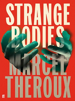 STRANGE BODIES Theroux