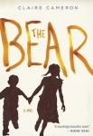 THE BEAR – Claire Cameron (THE BEAR by Claire Cameron)