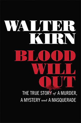 BLOOD WILL OUT Walter Kirn