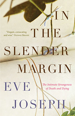 IN THE SLENDER MARGIN Eve Joseph