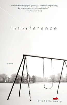 INTERFERENCE Michelle Berry