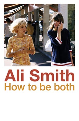 HOW TO BE BOTH Ali Smith