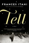 TELL Frances Itani (TELL by Frances Itani)