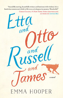 ETTA AND OTTO AND RUSSELL AND JAMES Emma Hooper