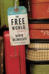 The Free World (THE FREE WORLD by David Bezmozgis)
