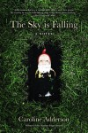 Caroline Adderson_The Sky is Falling (THE SKY IS FALLING by Caroline Adderson)