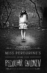 Riggs_Miss Peregrine_EDReview (MISS PEREGRINE'S HOME FOR PECULIAR CHILDREN by Ransom Riggs)