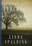 The Purchase (THE PURCHASE by Linda Spalding)