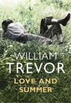 Trevor_Love and Summer_EDRev (LOVE AND SUMMER by William Trevor)
