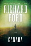 Canada (CANADA by Richard Ford)