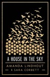 A HOUSE IN THE SKY_Lindhout (A HOUSE IN THE SKY by Amanda Lindhout and Sara Corbett)